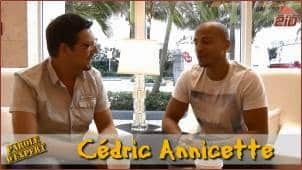 Interview Cedric Annicette par jérome Yvon